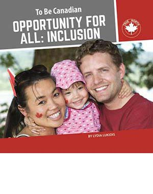 To be Canadian- Inclusion